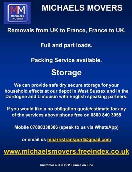 Michaels Movers,transport,West Sussex,UK to France,France to UK,removals,full loads,part loads,packing service,storage,Susses,Dordogne,Limousin