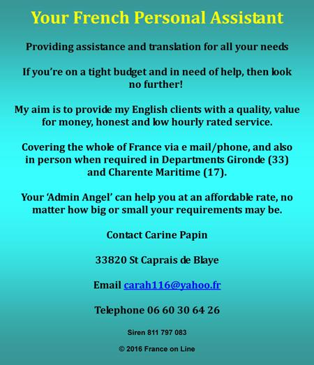 French personal assistance,English translation,English assistance,buying and selling houses,health care,car registration,business registration,bank accounts,legal paperwork,Saint Caprais de Blaye,Gironde,Charente,Charente Maritime